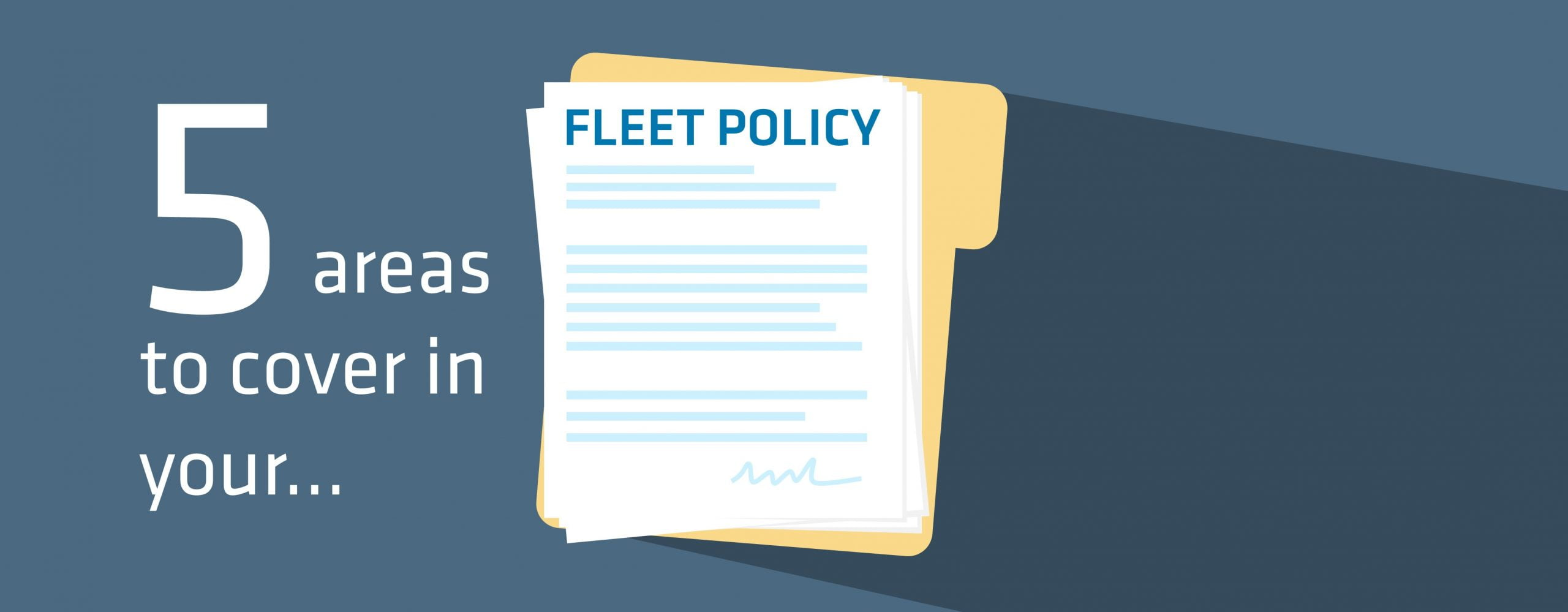 Five key areas to cover in your fleet policy